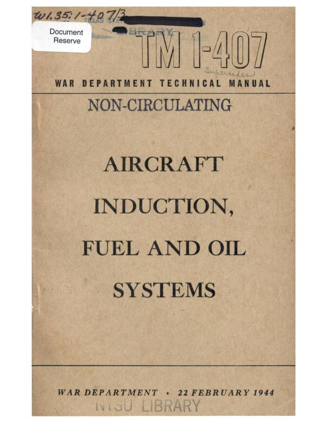 United States. War Department - TM 1-407 Aircraft Induction, Fuel, and Oil Systems