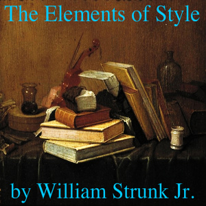 Elements of Style(4215) by William Strunk- Jr. audiobook cover art image on Bookamo