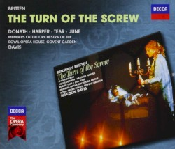 The Turn of the Screw by Benjamin Britten ;   Helen Donath ,   Heather Harper ,   Robert Tear ,   Ava June ,   Orchestra of the Royal Opera House, Covent Garden ,   Sir Colin Davis