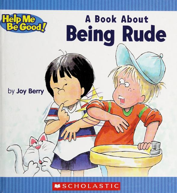 A Book about Being Rude by