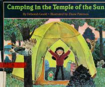 Cover of: Camping in the temple of the sun | Deborah Gould
