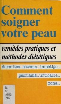 Cover of: Comment soigner votre peau | traduit de l'anglais par Corine Derblum. --
