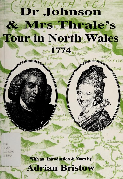 Dr Johnson & Mrs Thrale's tour in North Wales 1774 by Samuel Johnson