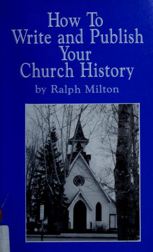 How to Write and Publish Your Church History by
