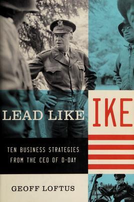 Cover of: Lead like Ike   Geoff Loftus