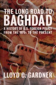 Cover of: The long road to Baghdad | Lloyd C. Gardner