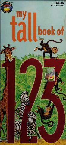 Cover of: My Tall Book of 123 (My Tall Book Of....)  