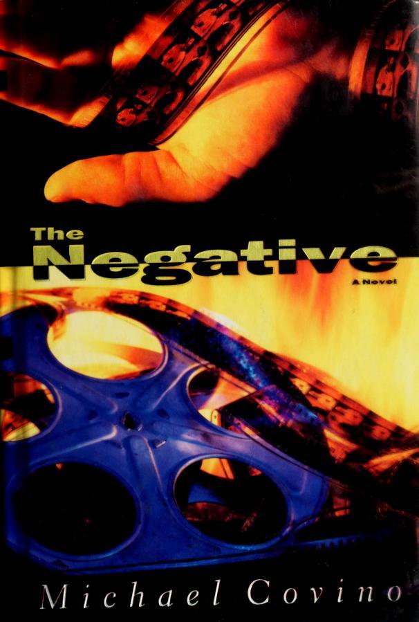 The negative by Michael Covino
