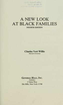 A New Look at Black Families by Charles Vert Willie