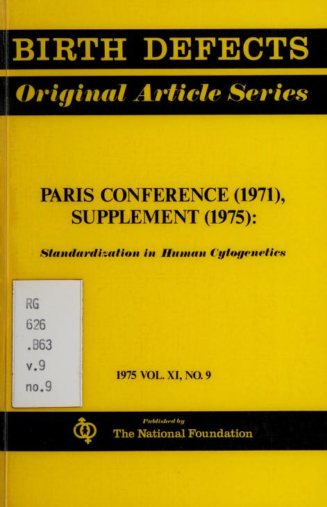 Paris conference (1971), supplement (1975) by International Congress of Human Genetics (4th 1971 Paris)
