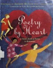 Cover of: Poetry by heart | foreword by Andrew Motion ; compiled by Liz Attenborough