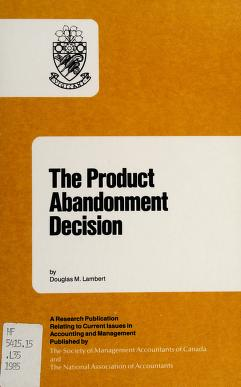 Cover of: The product abandonment decision | Douglas M. Lambert