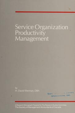 Cover of: Service organization productivity management | H. David Sherman