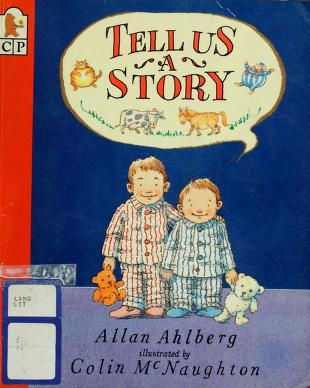Cover of: Tell Us a Story | Allan Ahlberg