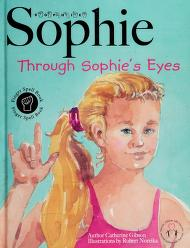 Cover of: Sophie through Sophie's eyes | Catherine Gibson