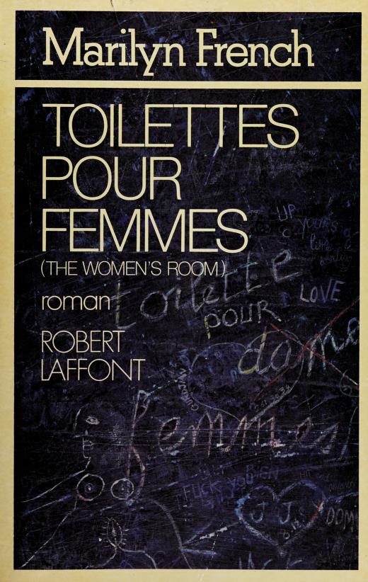 Toilettes pour femmes by Marilyn French