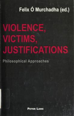 Cover of: Violence, Victims, Justifications   Felix O. Murchadha