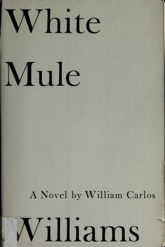 White mule by William Carlos Williams
